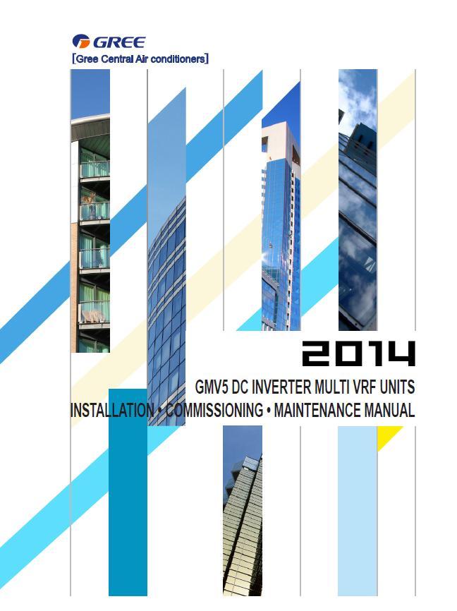 GMV5 DC INVERTER MULTI VRF UNITS INSTALLATION